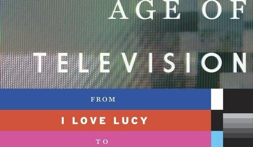 "This cover image released by Penguin Random House/Doubleday shows, ""The Platinum Age of Television: From I Love Lucy to The Walking Dead, How TV Became Terrific,"" by David Bianculli. (Penguin Random House/Doubleday via AP)"