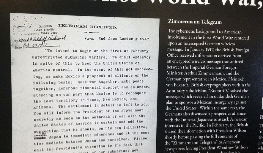 """In this Thursday, Jan. 12, 2017 photo a copy of a decoded telegram is displayed at a gathering at the U.S. Naval War College in Newport, R.I. Known as the """"Zimmermann Telegram,"""" it was intercepted and decoded by Britain then forwarded to the United States revealing Germany wanted to get Mexico to join its side during World War I by offering it territory in the United States. (AP Photo/Jennifer McDermott)"""