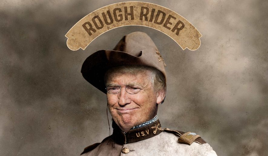 Trump, the Rough Rider Illustration by Greg Groesch/The Washington Times