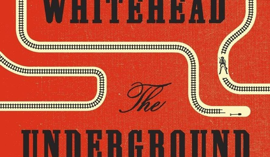 """This image released by Doubleday shows """"The Underground Railroad,"""" by Colson Whitehead. (Doubleday via AP)"""