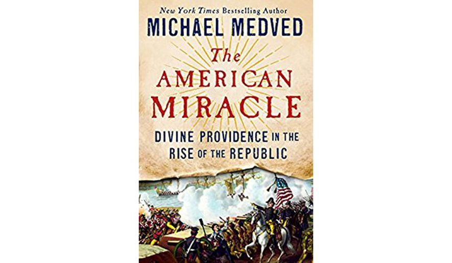 BOOK REVIEW: 'The American Miracle: Divine Providence in the Rise of