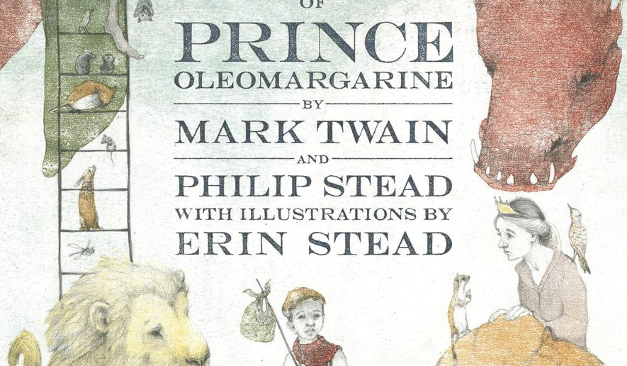 """This cover image released by Doubleday Books for Young Readers shows, """"The Purloining of Prince Oleomargarine,""""  by Mark Twain and Philip Stead, with illustrations by Erin Stead. The unfinished fairy tale that Mark Twain told his young daughters in the 1870s is being published. The contract for the story's sale to Random House was steered through Hartford's Mark Twain House and Museum as a way to shore up the finances of the building where the author raised his family.  (Doubleday Books for Young Readers via AP)"""
