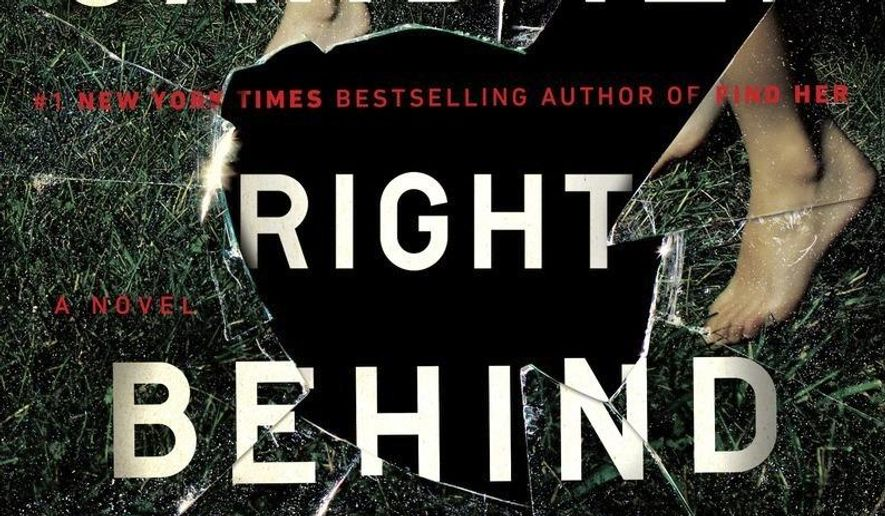 "This book cover image released by Dutton shows ""Right Behind You,"" a novel by Lisa Gardner. (Dutton via AP)"