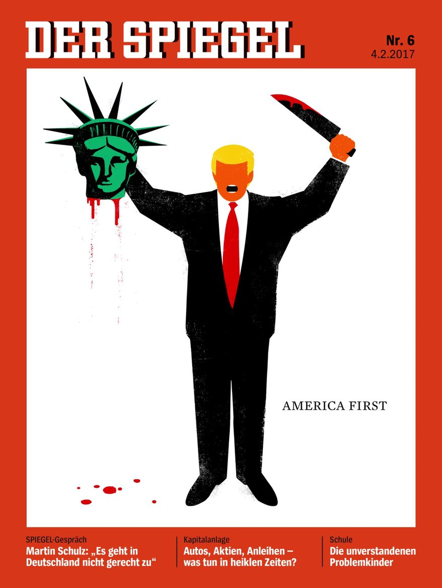 A German news magazine has put an illustration of President Trump holding the severed, bleeding head of the Statue of Liberty on its Feb. 3 cover. (Der Spiegel)