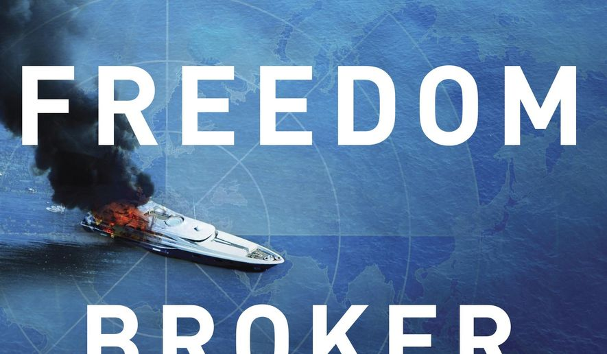 "This book cover image released by Quercus shows ""The Freedom Broker,"" a thriller by K.J. Howe. (Quercus via AP)"