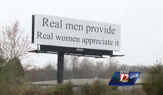 An anonymous seven-word message on a billboard in Winston-Salem, N.C., depicted in this video screen capture here, has piqued the curiosity and ire of passersby, some of whom are planning to protest with their own messages underneath the road sign on Sunday, Feb. 26. (WXII-TV)