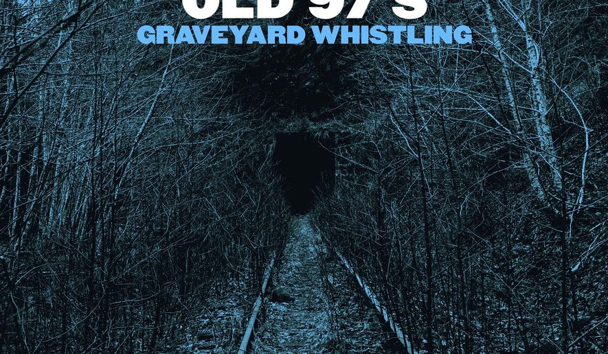 """This image released by ATO Records shows """"Graveyard Whistling,"""" the latest release by the Old 97s.  (ATO Records via AP)"""