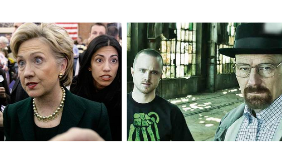 """Hillary Clinton and Huma Abedin. Jesse Pinkman and Walter White, from """"Breaking Bad."""""""