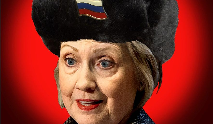 Illustration on Hillary's history of actions in favor of Russia   The Washington Times