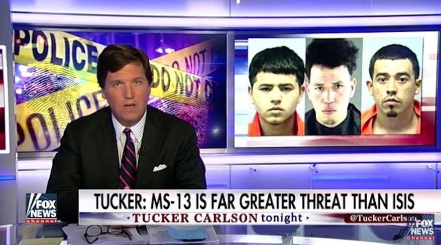 """Fox News host Tucker Carlson made the argument Thursday night that the MS-13 criminal gang that has wreaked havoc on inner cities across the country poses """"a far greater threat"""" to Americans than the Islamic State terrorist group. (Fox News)"""