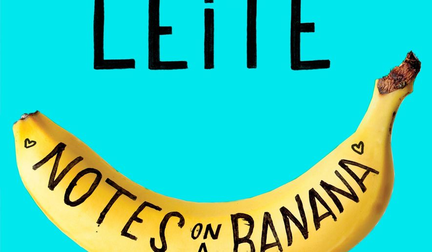 "This cover image released by Dey Street shows ""Notes on a Banana: A Memoir of Food, Love and Manic Depression,"" by David Leite. (Dey Street via AP)"