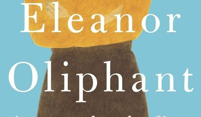 "This cover image released by Pamela Dorman Books/ Viking shows ""Eleanor Oliphant is Completely Fine,"" a novel by Gail Honeyman. (Pamela Dorman Books/ Viking via AP)"