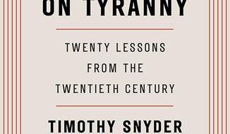 "This image released by Tim Duggan Books shows ""On Tyranny: Twenty Lessons from the Twentieth Century,"" by Timothy Snyder. (Tim Duggan Books via AP)"
