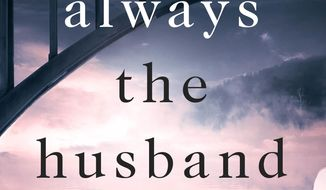 "This cover image released by St. Martin's Press shows ""It's Always the Husband,"" a novel by Michele Campbell. (St. Martin's Press via AP)"