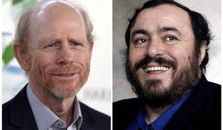 This combination photo shows director Ron Howard at the Kaleidoscope 5: LIGHT event in Culver City, Calif., on May 6, 2017, left, and opera singer Luciano Pavarotti. Howard's production company announced Thursday, June 1, 2017, that the Oscar-winning director's next project would be a documentary on famed Italian tenor Luciano Pavarotti. (AP Photo/File)