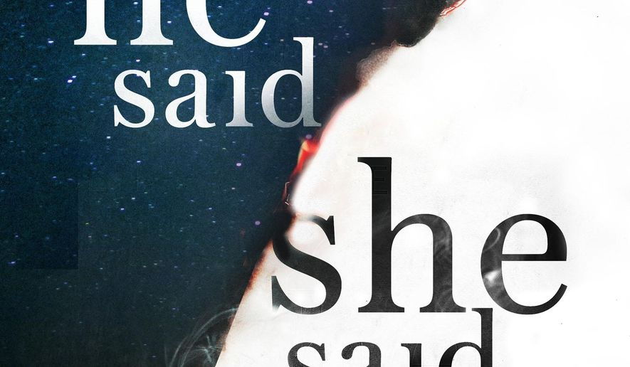"This cover image released by Minotaur shows ""He Said, She Said,"" a novel by Erin Kelly. (Minotaur via AP)"