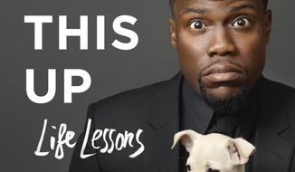 "This cover image released by Atria shows, ""I Can't Make This Up: Life Lessons,"" by Kevin Hart. (Atria Books via AP)"