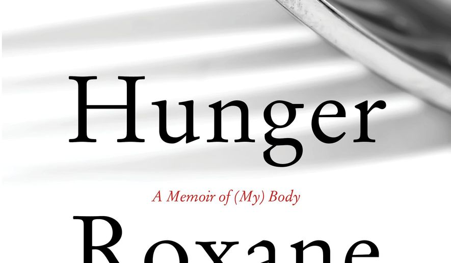 "This book cover image released by Harper shows ""Hunger,"" a memoir by Roxane Gay. (Harper via AP)"
