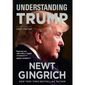 "Newt Gingrich has many criticisms of the ""Russia baloney"" story, and he has written a new book on President Trump as well. (Center Street)"