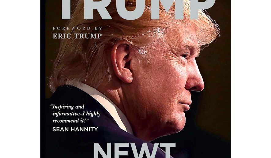 """Newt Gingrich has many criticisms of the """"Russia baloney"""" story, and he has written a new book on President Trump as well. (Center Street)"""