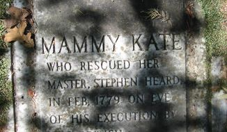 Grave marker for Mammy Kate, who rescued her master, Stephen Heard after the British had set his execution.