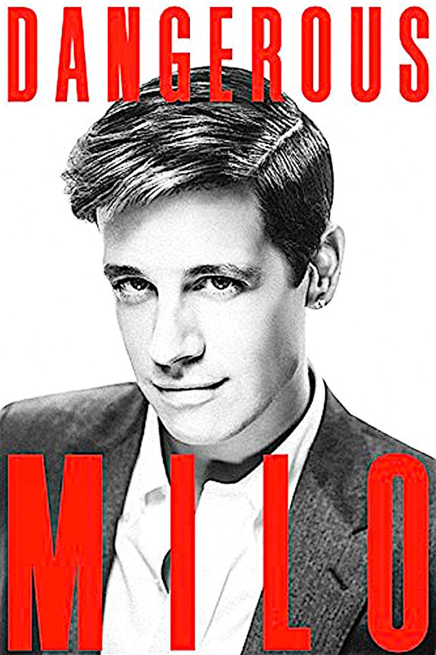 """Controversial author Milo Yiannopoulos self-published his book """"Dangerous"""" on July Fourth; it is now No. 1 on the Amazon bestseller list. (Dangerous Books)"""
