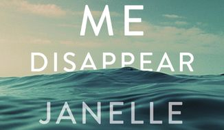 "This cover image released by Spiegel & Grau shows ""Watch Me Disappear,"" by Janelle Brown. (Spiegel & Grau via AP)"
