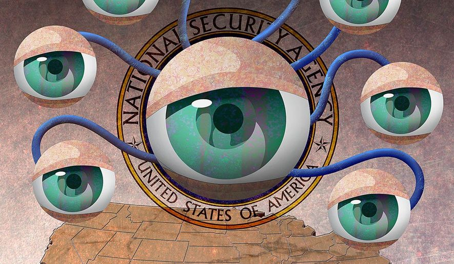 NSA Spying on the Entire Population of the U.S.A. Illustration by Greg Groesch/The Washington Times