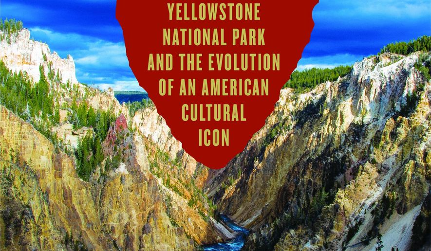 "This cover image released by Pegasus Books shows, ""Wonderlandscape: Yellowstone National Park and the Evolution of an American Cultural Icon,"" by John Clayton. (Pegasus Books via AP)"