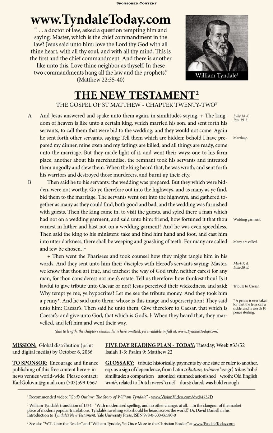 A daily reading of William Tyndale's 1534 translation of The New Testament from Tyndale Today. (Sponsored content August 15, 2017 in The Washington Times)
