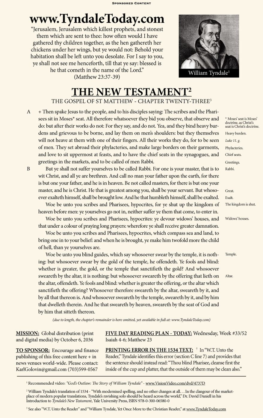 A daily reading of William Tyndale's 1534 translation of The New Testament from Tyndale Today. (Sponsored content August 16, 2017 in The Washington Times)
