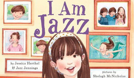 """A teacher at Rocklin Academy in Sacramento, California, reportedly used """"I Am Jazz"""" as part of a kindergarten lesson on transgender identity, upsetting parents who were not made aware of the lesson plan in advance. (Amazon.com)"""