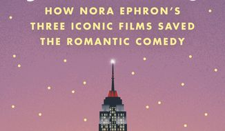 "This cover image released by Hachette shows, ""I'll Have What She's Having: How Nora Ephron's Three Iconic Films Saved the Romantic Comedy,"" by erin Carlson. (Hachette via AP)"
