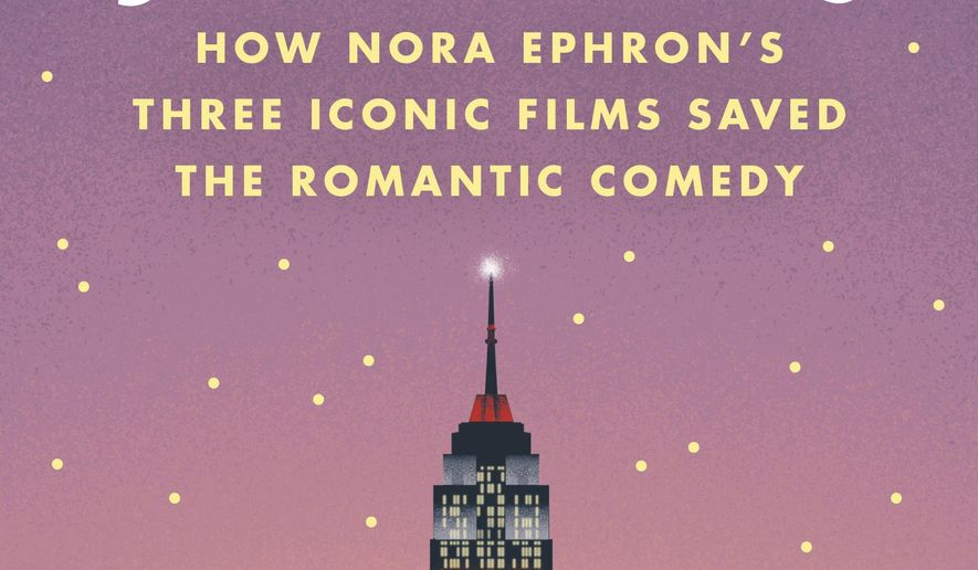 """This cover image released by Hachette shows, """"I'll Have What She's Having: How Nora Ephron's Three Iconic Films Saved the Romantic Comedy,"""" by erin Carlson. (Hachette via AP)"""