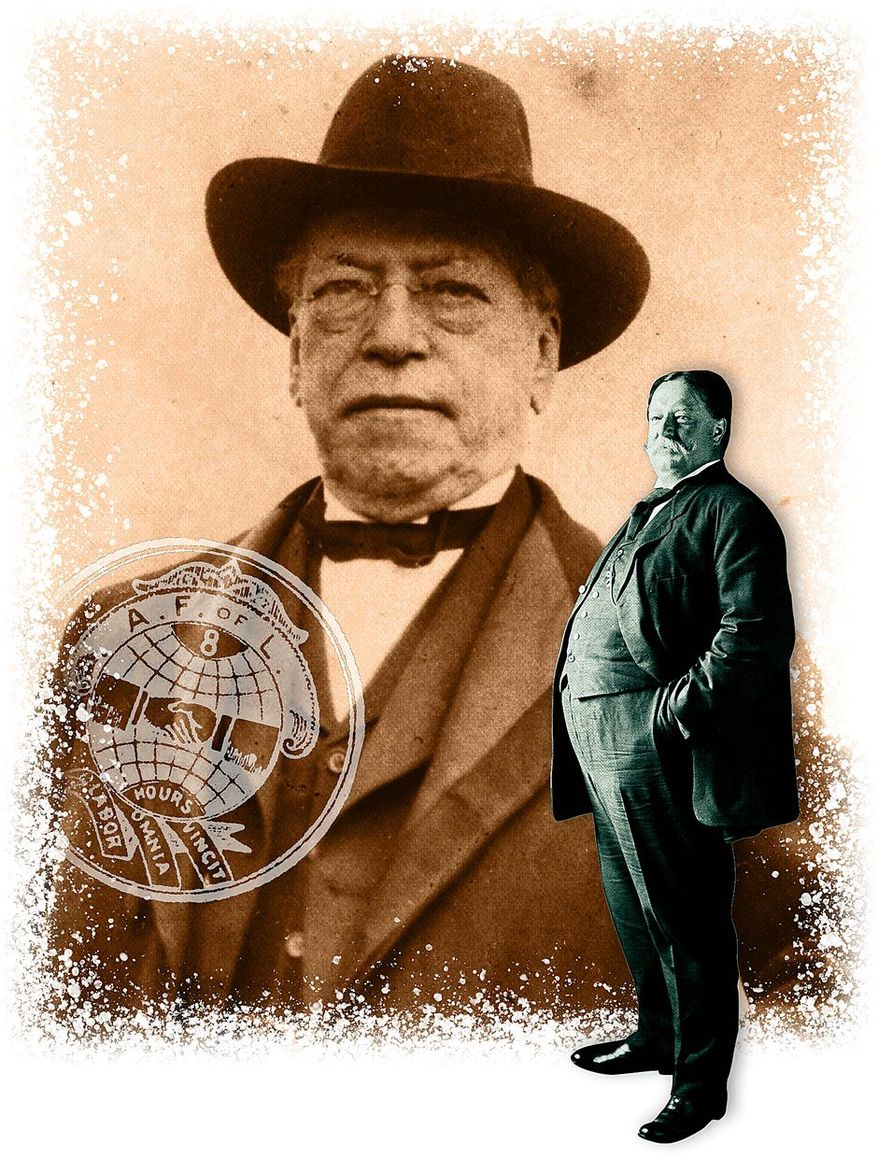 Samuel Gompers, William Taft and the Birth of the Labor Department Illustration by Greg Groesch/The Washington Times