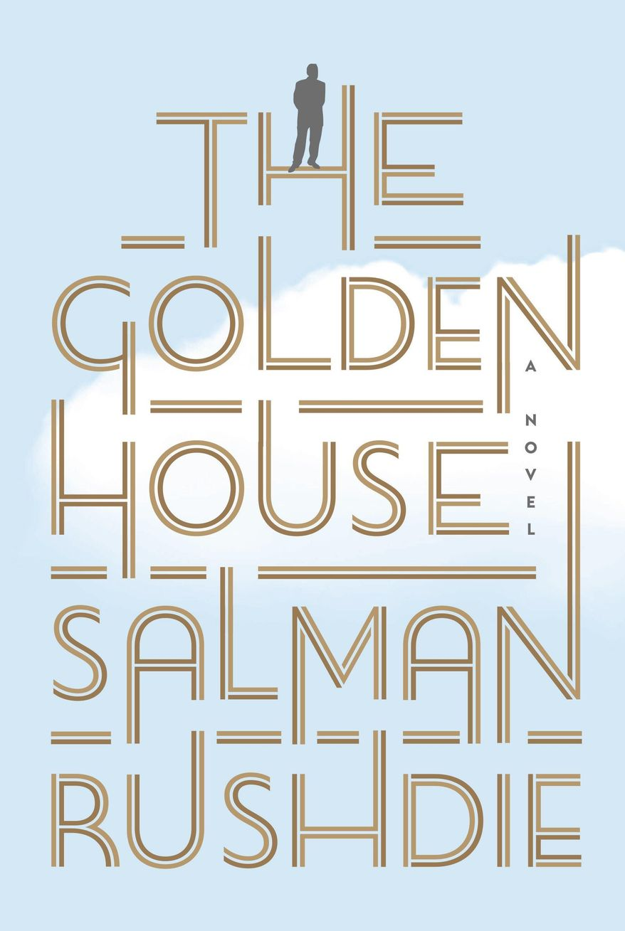 """This cover image released by Random House shows """"The Golden House,"""" by Salman Rushdie. (Random House via AP)"""