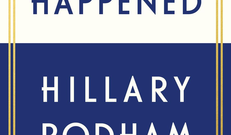 "This book cover image released by Simon & Schuster shows ""What Happened,"" by Hillary Rodham Clinton. (Simon & Schuster via AP)"