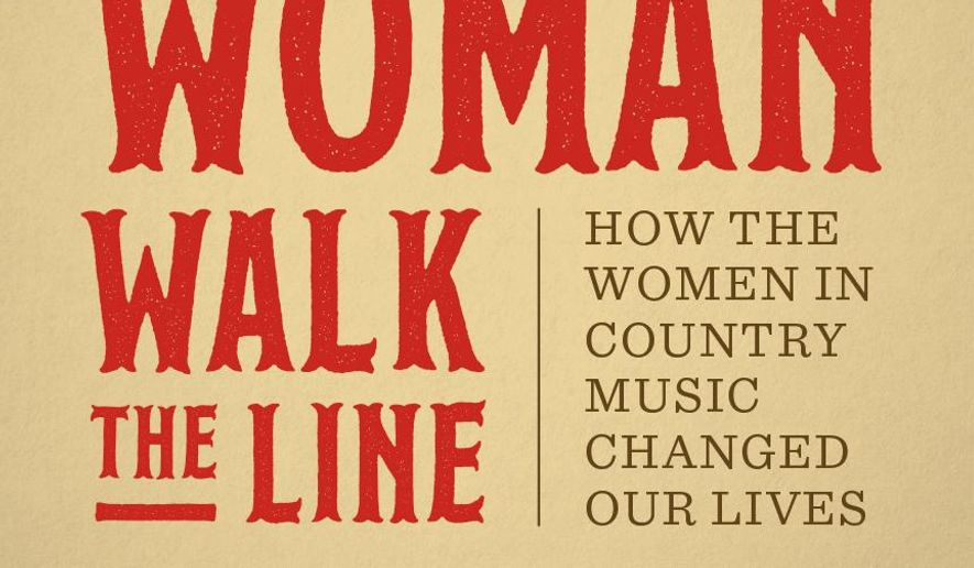 "This cover image released by the University of Texas Press shows, ""Woman Walk the Line: How the Women in Country Music Changed Our Lives,"" by Holly Gleason. (University of Texas Press via AP)"