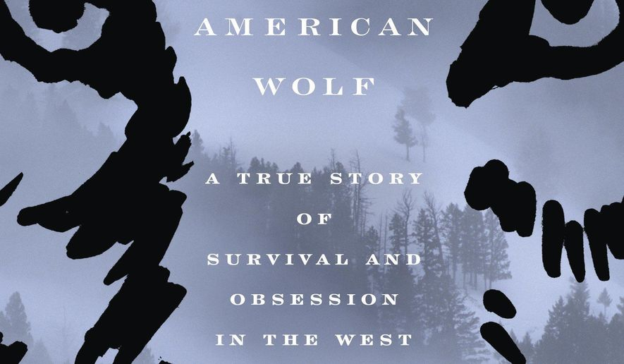 """This cover image released by Crown shows """"American Wolf: A True Story of Survival and Obsession in the West,"""" by Nate Blakeslee. (Crown via AP)"""