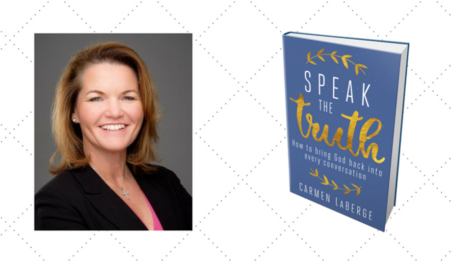 """Carmen LaBerge and her new book, """"Speak the Truth"""" by Regnery Faith. (Images courtesy of Carmen LaBerge and Regnery Faith)"""