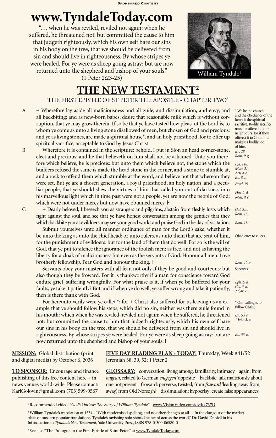 A daily reading of William Tyndale's 1534 translation of The New Testament from Tyndale Today. (Sponsored content October 12, 2017 in The Washington Times)
