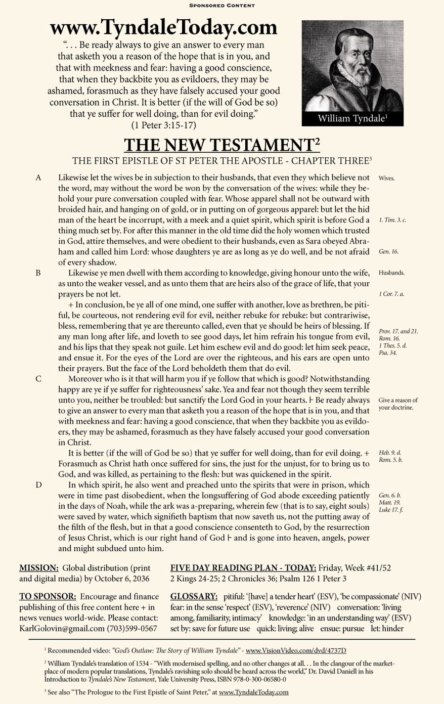 A daily reading of William Tyndale's 1534 translation of The New Testament from Tyndale Today. (Sponsored content October 13, 2017 in The Washington Times)