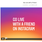 """Screen capture from Instagram's blog post announcing the new """"Live with a Friend"""" livestreaming option. (Instagram)"""