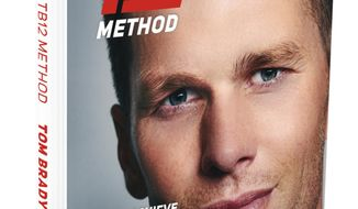 "This undated photo provided by TB12 shows the cover of Tom Brady's book ""The TB12 Method: How to Achieve a Lifetime of Sustained Peak Performance."" Brady shares his holistic approach to staying in shape physically and mentally, breaking down everything from his diet and training regimen to brain games. The book also explains Brady's stance on muscle pliability and provides exercises, shopping lists and supplement suggestions. (Kevin O'Brien/TB12 via AP)"