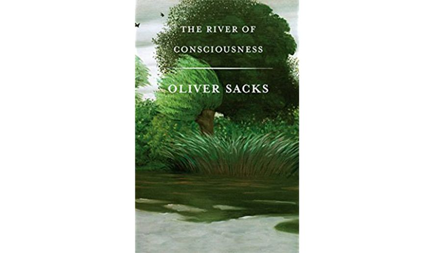 Book Review The River Of Consciousness By Oliver Sacks