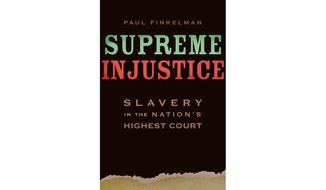 "Book jacket: ""Supreme Injustice: Slavery in the Nation's Highest Court"""