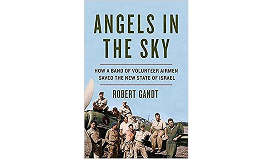 "Book jacket: ""Angels in the Sky: How a Band of Volunteer Airmen Saved the State of Israel"""