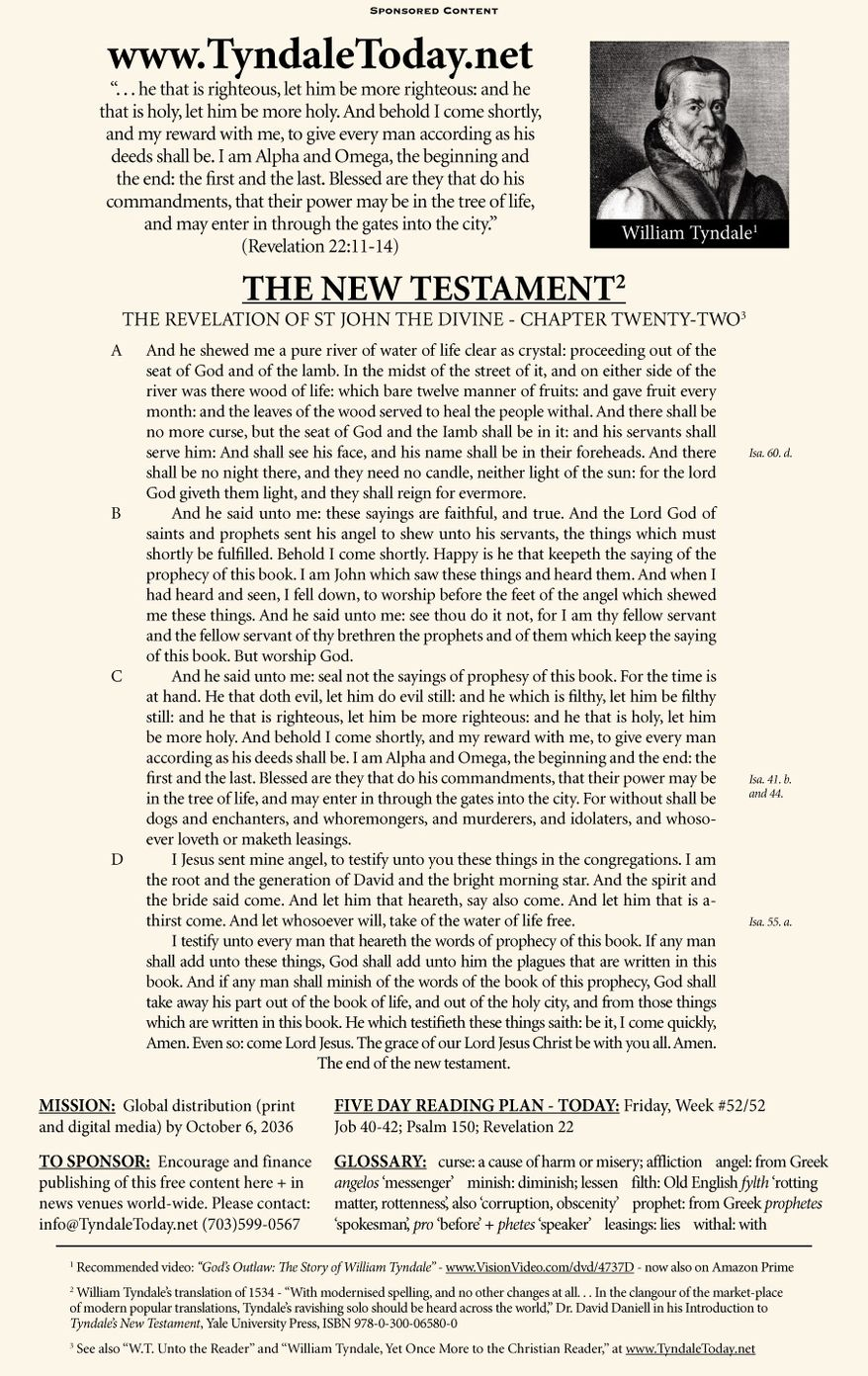 A daily reading of William Tyndale's 1534 translation of The New Testament from Tyndale Today. (Sponsored content December 29, 2017 in The Washington Times)