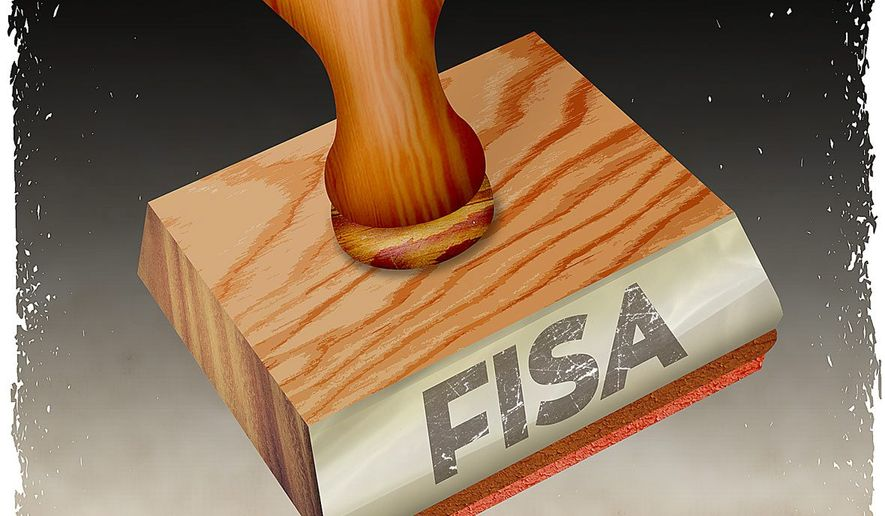 FISA: A Rubber Stamp to Break the Law Illustration by Greg Groesch/The Washington Times