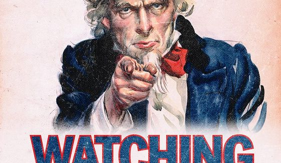 Uncle Sam Watching You Illustration by Greg Groesch/The Washington Times